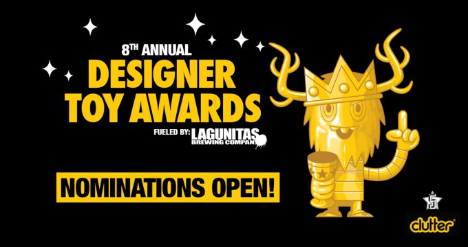 DESIGNER TOY AWARDS 2017 8th NOMINATIONS NOW The Toy Chronicle